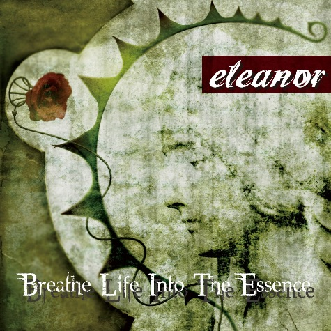 eleanor - Breathe Life Into The Essence